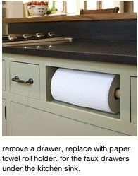"remove faux kitchen ""drawer"" under the sink, replace with paper towel holder.  genius. Casa Ideal, Drawer Fronts, Paper Towels, Kitchen Drawers, Kitchen Sink, Kitchen Pantry, New Kitchen, Kitchen Decor, Cupboards"