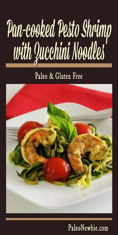 A light and delicious paleo dish featuring bright pesto sauce and lemon-garlic shrimp served over steaming zucchini noodles.