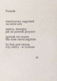 jednym malym czynem spierdoliłam sobie cale zycie Crazy Quotes, Life Quotes, Poem Quotes, Just Love, True Stories, Quotations, Texts, Thoughts, Humor