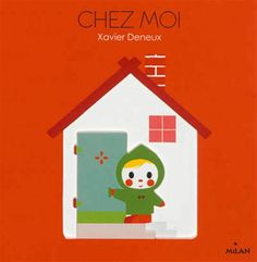 Chez Moi - Xavier Deneux; Varsta: 0+; Un album simplu, cu forme in relief cu care copiii mici pot intalni in premiera o alta viziune despre lume