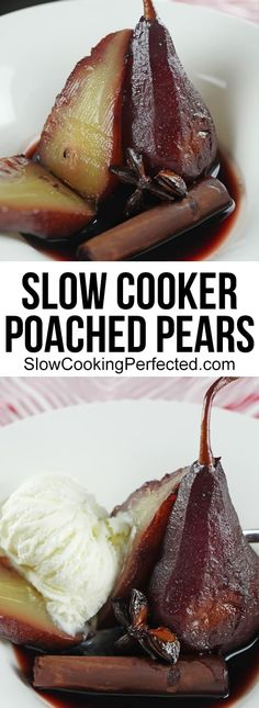 Slow Cooker Poached Pears in Red Wine - Slow Cooking Perfected Pear Recipes, Wine Recipes, Vegetarian Recipes, Healthy Recipes, Dessert Recipes, Fruit Recipes, Vegan Desserts, Healthy Snacks, Deserts