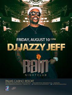 Rain NightClub w/ DJ Jazzy Jeff 08.10.12