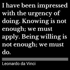 Inspiration from Leonardo da Vinci to put your knowledge into action!