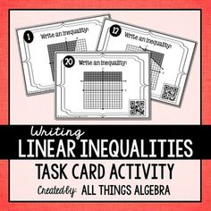 Linear InequalitiesStudents will practice writing linear inequalities given a graph by working through these 20 task cards. Vertical and horizontal lines included.  They can check their answers by scanning the QR code on each card.   Connection to the internet is not required to scan the code.
