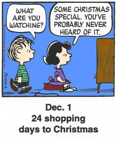 A classic countdown panel from ? Christmas Comics, Peanuts Christmas, Charlie Brown Christmas, Charlie Brown And Snoopy, Christmas Humor, Christmas Cartoons, Vintage Christmas, Snoopy Cartoon, Peanuts Cartoon