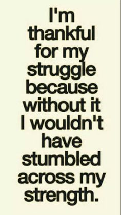 Its weird but I am, thank you god for giving me my strength!!
