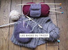 Lucette et Suzette: Les bases du tricot by Suzette - *le tricot c'est facile* Easy Knitting, Knitting Stitches, Patron Crochet, Knitted Hats, Crochet Hats, Sewing Patterns, Crochet Diy, Couture Sewing, Tutorials