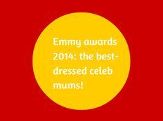 Celeb mums light up the Emmy awards. BabyCentre Blog