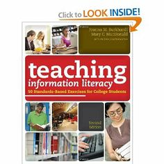 Teaching Information Literacy: 50 Standards-based Exercises for College Students: Joanna M. Burkhardt, Mary C. Macdonald, Andree J. Rathemac...