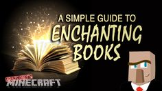 """Calling the enchanting of books in Minecraft """"simple"""" is like calling a turtle """"fast."""" In most cases, it just ain't true. In this video, I'll simplify book enchanting as best I can. In the end, I hope you'll have a better understanding of how to effectively enchant books and successfully combine them with your items."""