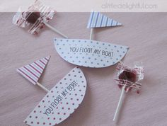a little delightful: {printable} Valentine's Day 'You Float My Boat'