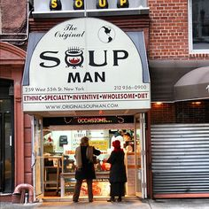 The Original Soup Man, the best soup place in NYC...No Soup For You, next!