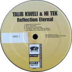 Talib Kweli & Hi Tek : Reflection Eternal - Train Of Thought