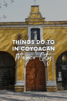 Things to do in Coyocan Mexico City the cutest Mexico City neighborhood one day in Coyoacan self-guided walking tour of Coyoacan how to see Frida Kahlo's house Cozumel, Cancun, Cool Places To Visit, Places To Travel, Travel Destinations, Cabo San Lucas, Viaje A Texas, Central America, North America