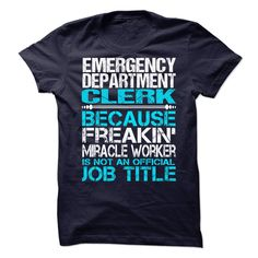 Emergency Department Clerk T-Shirts, Hoodies. ADD TO CART ==► https://www.sunfrog.com/No-Category/Emergency-Department-Clerk.html?id=41382