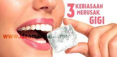 3 Kebiasaan Ini Tanpa Disadari Dapat Merusak Gigi