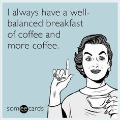 Wouldn't have it any other way! ☕☕☕