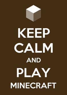 ads ads Keep calm and play Minecraft Memes