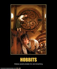 I do the same thing when a weirdo's at the door, Bilbo.