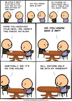 Do You Know Who I Am?! Explosm.net - Home of Cyanide and Happiness