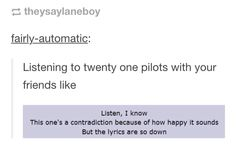NO THIS IS ME I SING THS PART REALLY LOUD SO PEOPLE UNDERSTSND BUT NO ONE DOES SO