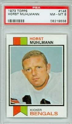 1973 Topps Football 146 Horst Muhlmann Bengals PSA 8 Near-Mint to Mint by Topps. $7.00. This vintage card featuring Horst Muhlmann is # 146 from the 1973 Topps Football set