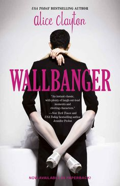 WALLBANGER (Series) by Alice Clayton
