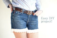 @Brently... Im gonna do this to all your shorts!! Lol.. DIY – Shorts with broderie anglaise