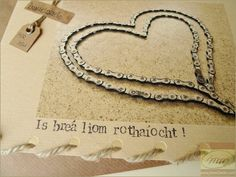 Love Cycling - Is breá liom rothaíocht - Bicycle Chain Heart - Personalised Card Handmade in Ireland