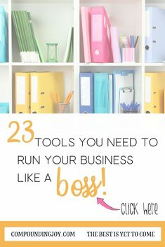 23 Tools you need to run your business like a BOSS! | Business tips and tricks | Blogging tips and tricks | programs, plugins and software for your blog #compoundingjoy #blogging #bloggingtips #boss