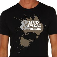 Smartarts Design- T shirt design MUD, SWEAT & BEERS