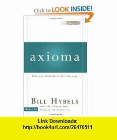 Axioma Powerful Leadership Proverbs (Seleccion Vida Lider) (Spanish Edition) Bill Hybels , ISBN-10: 0829757139  ,  , ASIN: B005M4QM9C , tutorials , pdf , ebook , torrent , downloads , rapidshare , filesonic , hotfile , megaupload , fileserve
