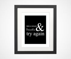 Take a minute breathe and try again motivation by BrightPaper