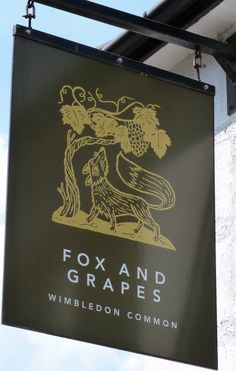 Fox and Grapes, Wimbledon