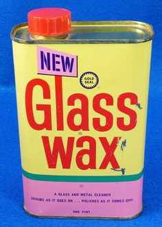 You can't get this stuff anymore. Glass Wax, Tin Can Alley, Old Things, Things To Come, Vintage Packaging, Art Deco Furniture, It Goes On, Tin Toys, Brand Identity Design