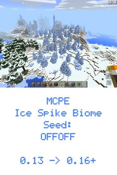 Minecraft PE Ice Spike Biome Seed: OFFOFF for MCPE 0.13 / 0.14 / 0.15 / 0.16