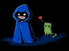 Raven knows she can't resist Beast Boy... <-- I couldn't either, not with that look...