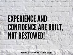 Experience and confidence are built, not bestowed!#theconfidenceclassroom  #confidence  #hustlelife  #coach  #entrepreneur