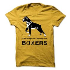 I love Boxers T Shirts, Hoodies, Sweatshirts. CHECK PRICE ==► https://www.sunfrog.com/Pets/I-love-Boxers-27975449-Guys.html?41382