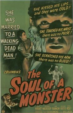The Soul Of A Monster (1944)  Starring George MacReady