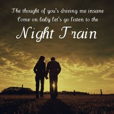let's go listen to the night train <3