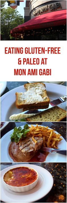 Mon Ami Gabi is one of my favorite restaurants in the Washington D.C. area. They offer many gluten-free and paleo friendly items on their menu.