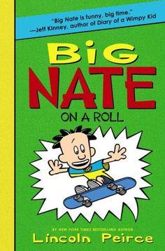 Big Nate on a Roll (Big Nate Series #3)