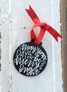 Hand Lettered + Modern Calligraphy Custom Family, Name + Quote Faux Chalkboard Ornament, Christmas Ornament, Holiday + Christmas Gift