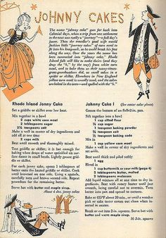 Vintage Recipes for Old Fashion Johnny Cake Retro Recipes, Old Recipes, Cookbook Recipes, Bread Recipes, Cake Recipes, Cooking Recipes, Recipies, Blender Recipes, Gourmet Recipes