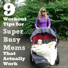 Happy, Healthy, & Domestic: 9 Workout Tips for Super Busy Moms - Bonnie Donahue Guest Post
