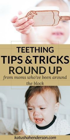 Teething tips tricks and remedies from BTDT moms, mom hacks, how to soothe a teething baby