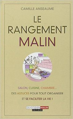 Amazon.fr - Le rangement malin - Anseaume Camille - Livres #book #read