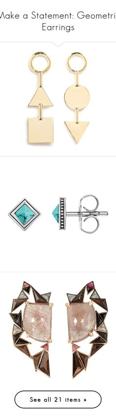 """Make a Statement: Geometric Earrings"" by polyvore-editorial ❤ liked on Polyvore featuring geometricearrings, jewelry, earrings, metallic, geometric jewelry, polish jewelry, eddie borgo jewelry, gold plated jewellery, gold plated earrings and blue turquoise earrings"