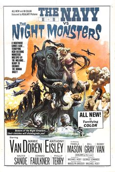 navy vs night monsters. Mamie Van Doran AND Bobby Van. Definitely orgasmic! Terrifying color? Acid Bleeding Monsters?